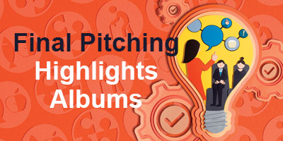 Highlights of Final Pitching