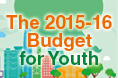 The 2015-16 Budget for Youth