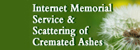 Internet Memorial Service & Scattering of Cremated Ashes
