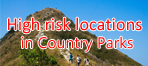 High risk locations with records of fatal and serious accidents in country parks