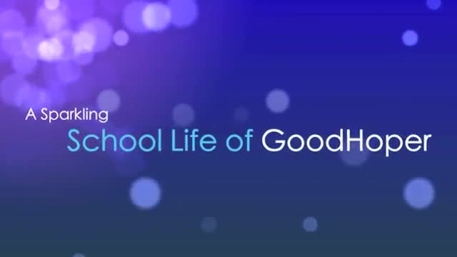 《A Sparkling School Life of Good Hoper》