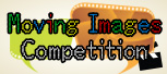 Moving Images Competition